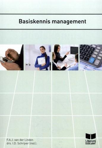 Basiskennis management Linden, F.A.J. van der