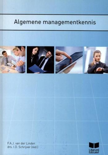 Algemene managementkennis Linden, F.A.J van der