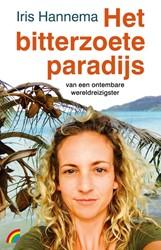 Het bitterzoete paradijs -van een ontembare wereldreizig ster Hannema, Iris