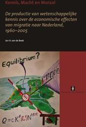 Kennis, macht en moraal -de productie van wetenschappel ijke kennis over de conomische Beek, J. van de