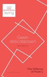Geen delicatessen -Tweede Hans Groenewegen lezing Spinoy, Erik
