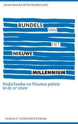 Bundels van het nieuwe millennium -Nederlandse en Vlaamse poezie in de 21e eeuw