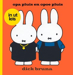 opa pluis en opoe pluis in ut leis -in ut leis Bruna, Dick