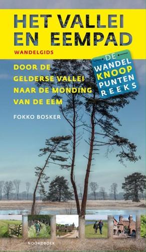 Het Vallei- en Eempad -Door de Gelderse Vallei naar d e monding van de Eem Bosker, Fokko
