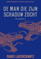 De man die zijn schaduw zocht - Millenni Lagercrantz, David-1