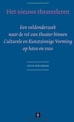 Het nieuwe theaterleren -een veldonderzoek naar de rol van theater binnen Culturele e Dieleman, C.