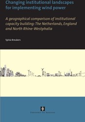 CHANGING INSTITUTIONAL LANDSCAPES FOR IM -A GEOGRAPHICAL COMPARISON OF I NSTITUTIONAL CAPACITY BUILDING BREUKERS, SYLVIA CATHARINA