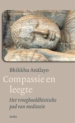 Compassie en leegte -het vroegboeddhistische pad va n meditatie Analayo, Bhikkhu