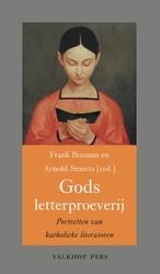 Gods letterproeverij -portretten van katholieke lite ratoren