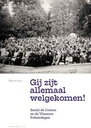 'Gij zijt allemaal welgekomen!& -Basiel de Craene en de Vlaamse Poeziedagen De Geest, Dirk