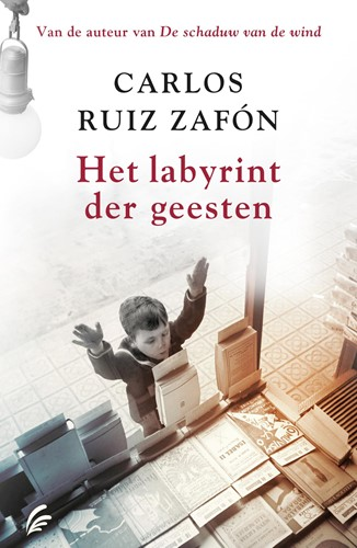 Het labyrint der geesten Zafon, Carlos Ruiz