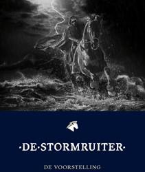 De Stormruiter -De voorstelling