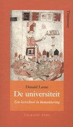 De universiteit - een leerschool in huma -een leerschool in humanisering Loose, Donald