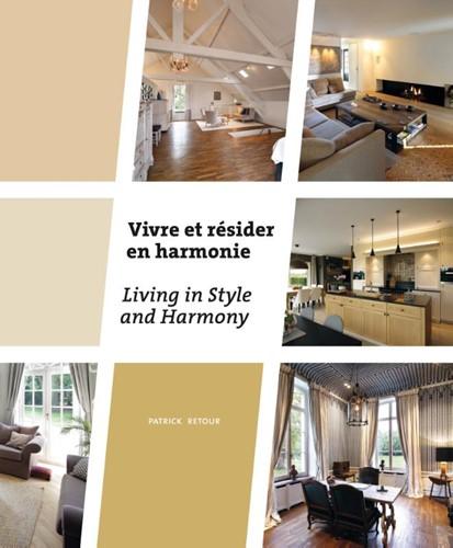 Vivre et resider en harmonie -Living in Style and Harmony Retour, Patrick