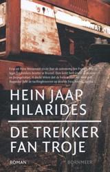 De trekker fan Troje -in Fryske trageedzje Hilarides, Hein Jaap