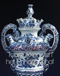 Keramiek. Topstukken van het Princesseho -Topstukken van het Princesseho f Keramiekmuseum Princessehof
