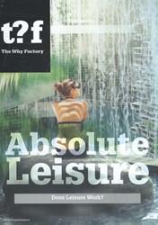 Absolute Leisure -does leisure work? Maas, W.
