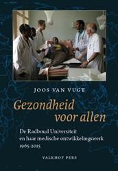De RadboudUniversiteit en haar medische Vugt, Joos van