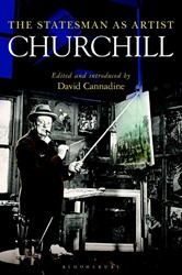 Churchill -The Statesman As Artist Cannadine, David