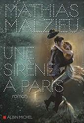 Une sirene a Paris Malzieu, Mathias