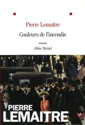 Couleurs de l'incendie -Roman Lemaitre, Pierre