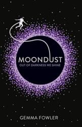 Moondust Fowler, Gemma