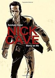 Kleist*Nick Cave -Mercy on Me Kleist, Reinhard