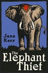 The Elephant Thief Kerr, Jane