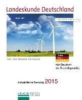 Landeskunde Deutschland - Aktualisierte -Politik - Wirtschaft - Kultur. Fur Deutsch als Fremdsprache Luscher, Renate