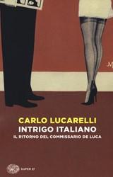 Intrigo Italiano Lucarelli, Carlo