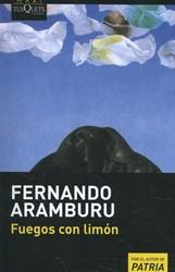 Fuegos con limon Aramburu, Fernando
