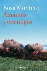 Amantes y enemigos Montero, Rosa