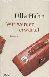 Hahn*Wir werden erwartet Hahn, Ulla