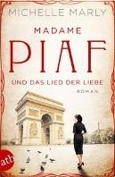 Madame Piaf und das Lied der Liebe Marly, Michelle