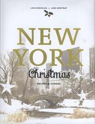 Nieschlag*New York Christmas -Recipes and Stories Nieschlag, Lisa