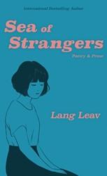 Sea of Strangers Leav, Lang