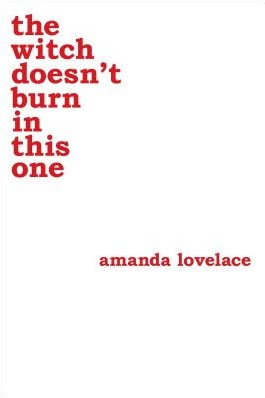 The Witch Doesn't Burn in This One Lovelace, Amanda