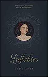 Lullabies Leav, Lang