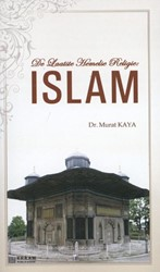 DE LAATSTE HEMELSE RELIGIE: ISLAM KAYA, MURAT