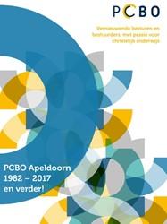 PCBO Apeldoorn 1982-2017 en verder! -vernieuwende besturen en bestu urders, met passie voor christ