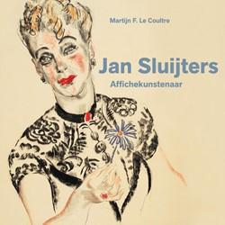 Affichekunstenaar Jan Sluijters en tijdg -RECLAMEARSENAAL Coultre, Martijn F. le