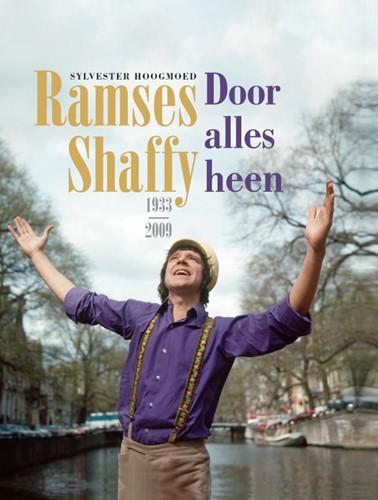Door alles heen -Ramses Shaffy 1933-2009 Hoogmoed, Sylvester