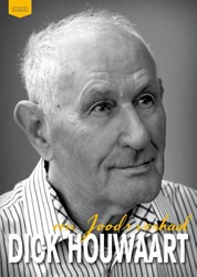 Dick Houwaart  een Joods verhaal -een joods verhaal Houwaart, Dick