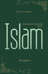 Ontmoeting en confrontatie met de Islam Duinen, M.Th.A. van