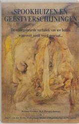 Spookhuizen en geestverschijningen -de waargebeurde verhalen van u w buren waarover nooit werd ge Heide, J.C. van der