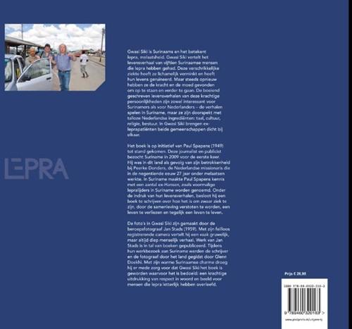 Gwasi siki -levensverhalen van Surinaamse mensen die lepra hebben gehad Spapens, Paul-2