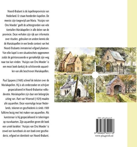 Huisjes van Ons Moeder -mariakapellen in Noord Brabant in woord en aquarel Spapens, Paul-2