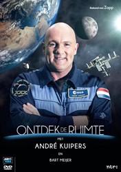 Ontdek de ruimte - Andre Kuipers