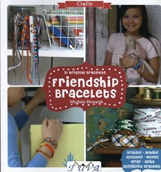 Friendship Bracelets -31 Original Bracelets Howarth, Michele