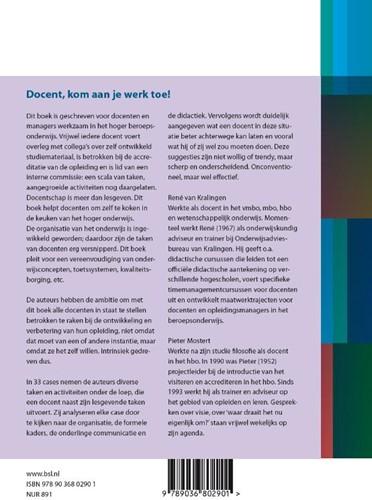 Docent, kom aan je werk toe! -33 cases uit het dagelijks lev en van een docent Kralingen, Rene van-2